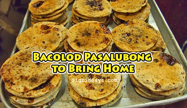 BACOLOD PASALUBONG to Bring Home