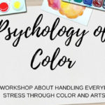 Psychology of Color: A Workshop About Managing Stress with Colors