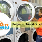 DAILY BUBBLE LAUNDRY Does the Work for You