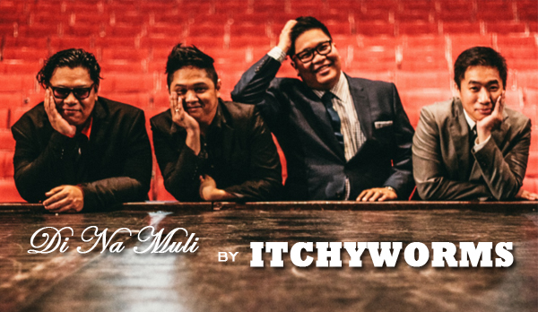 WATCH: Di Na Muli Official Music Video by Itchyworms