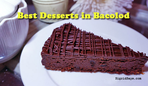 The Best Desserts in Bacolod