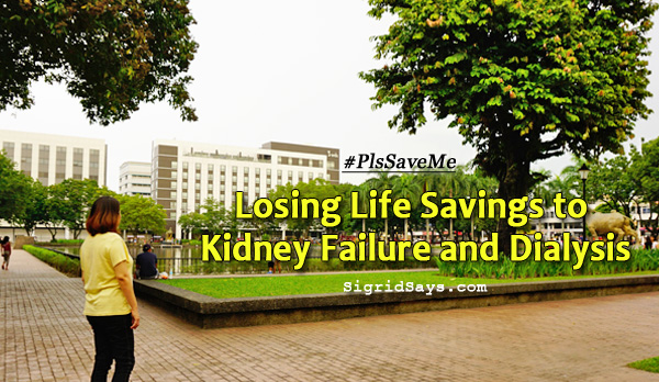 #PlsSaveMe - life savings - dialysis - kidney failure - Bacolod City - provincial capitol lagoon