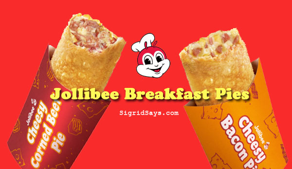 Jollibee Breakfast Pies - Bacolod restaurants - corned beef - bacon - Bacolod blogger - cover