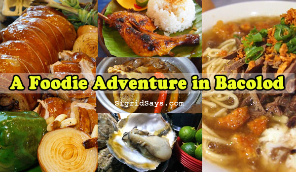 Cebu Pacific Flies You Daily for a Foodie Adventure in Bacolod