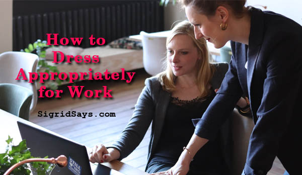 How to Dress Appropriately for Work | Tips for Young Professionals