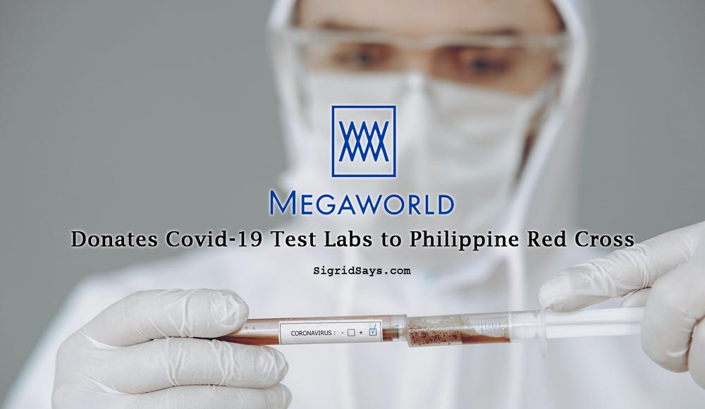 Megaworld Gives P60M Worth of Covid-19 Test Labs to Philippine Red Cross