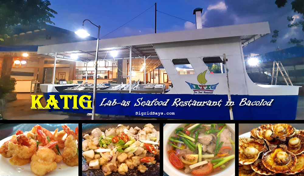 Katig Lab-as Seafood Restaurant Sails in Bacolod