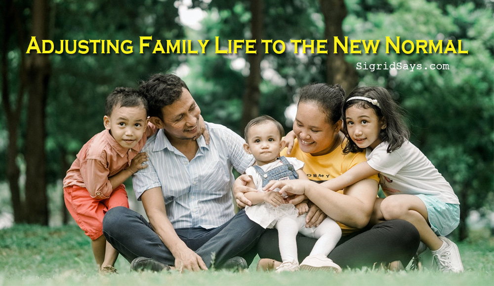 Adjusting Family Life to the New Normal