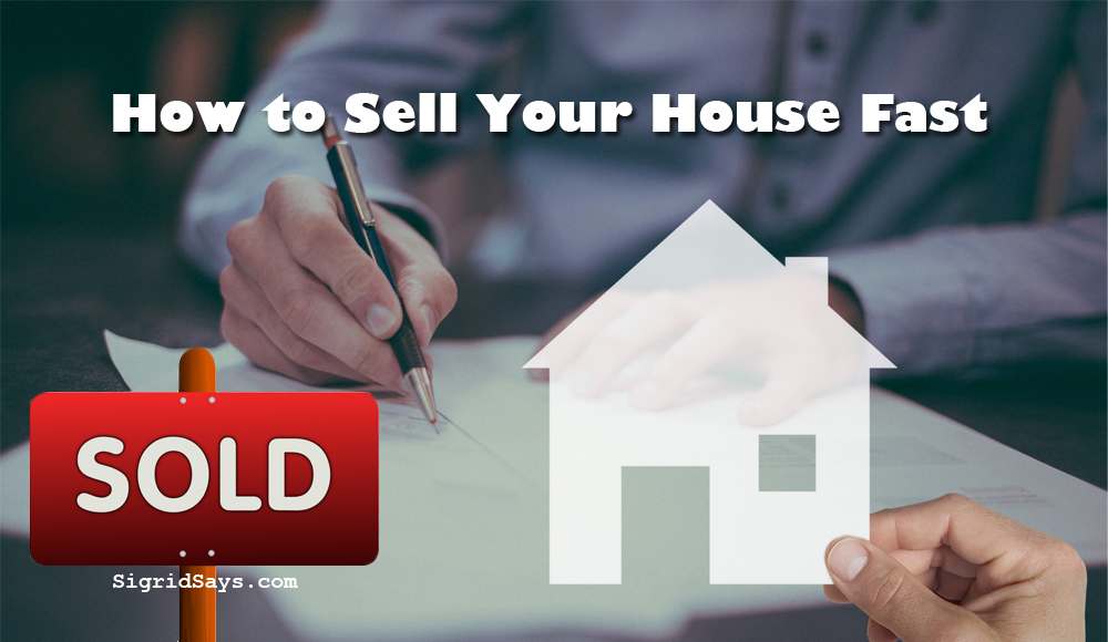 What to Do to Sell Your House Fast in These Times