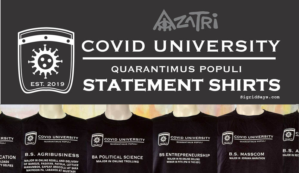 Covid University statement shirts - Azatri Souvenirs shirts - Bacolod shirts - Bacolod pasalubong - quarantine fashion - bachelors degree - T-Shirt printing