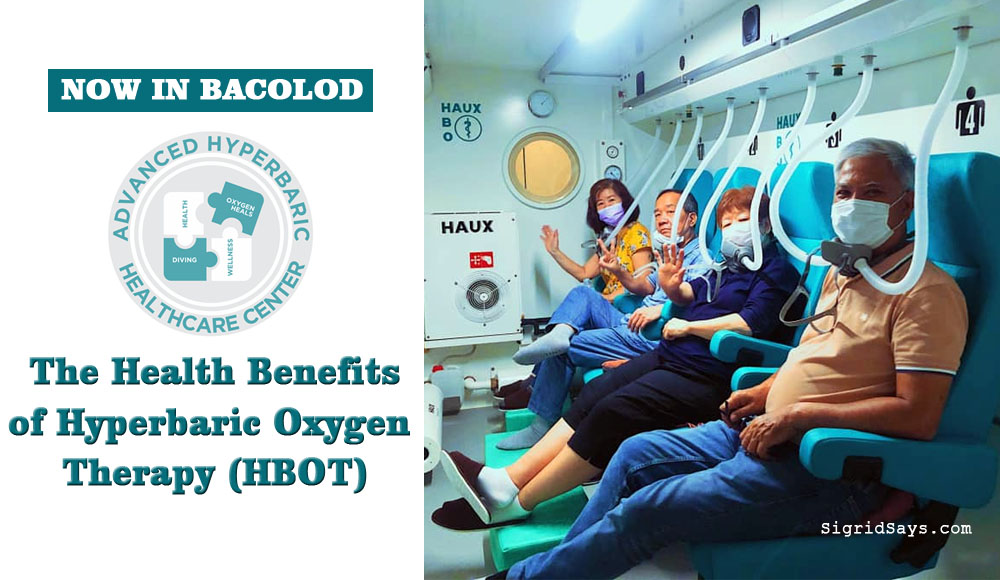 Health Benefits of Hyperbaric Oxygen Therapy -HBOT- Advanced Hyperbaric Healthcare Center Bacolod - health and wellness - senior citizens -anti-aging